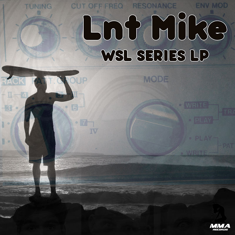 WSL SERIES LP by Lnt Mike